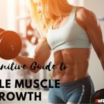 Female Muscle Growth – The Unrivaled Guide