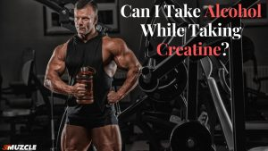 Creatine and Alcohol
