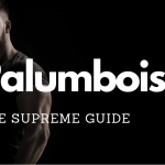 Palumboism: The Last Guide You'll Ever Need