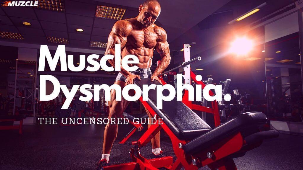 Muscle Dysmorphia Muzcle