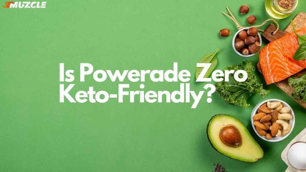 Powerade Zero Keto