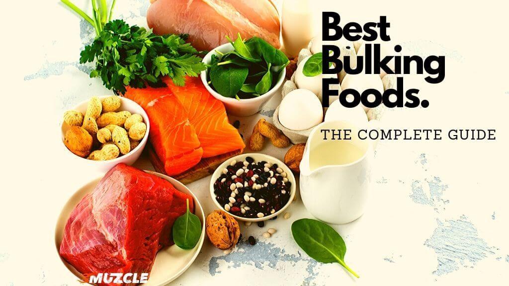 Best Clean Bulking Foods